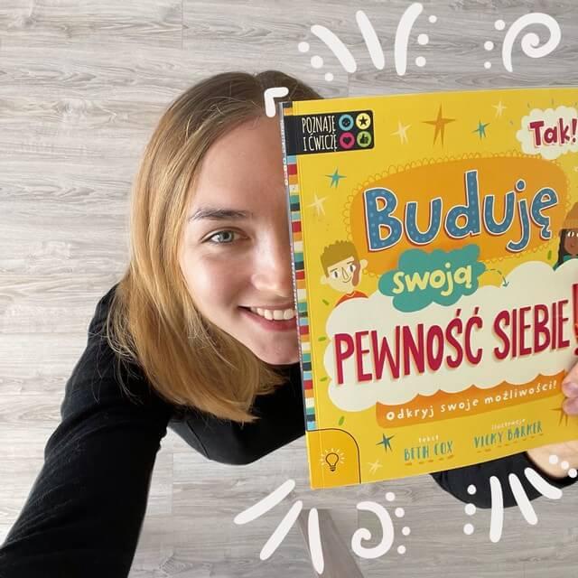Buduję swoją pewność siebie - książka dla dzieci (i nie tylko)